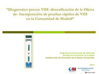 Programa de Prevención de VIH/sida  Servicio de Promoción de la Salud