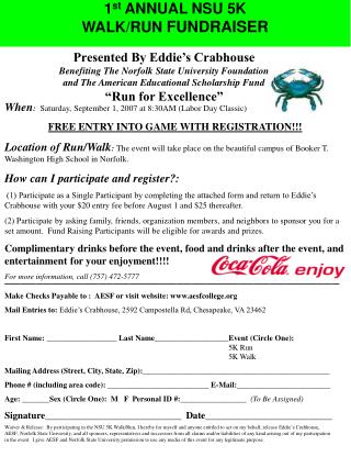 1 st  ANNUAL NSU 5K  WALK/RUN  FUNDRAISER
