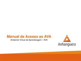 Manual de Acesso ao AVA Ambiente Virtual de Aprendizagem � AVA