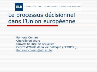 Le processus décisionnel dans l'Union européenne