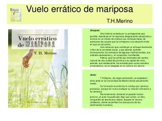 Vuelo errático de mariposa   T.H.Merino