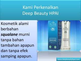 Jual Deep Beauty HPAI - 25BA 25A8 / 0877 2229 4460