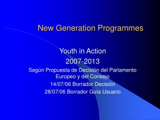 New Generation Programmes