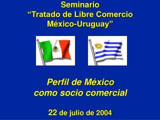 Apertura Comercial en México 1986 - 2004