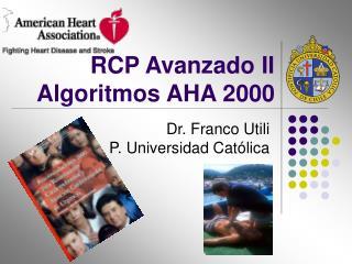 RCP Avanzado II Algoritmos AHA 2000
