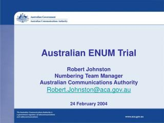 Overview of Australian Trial