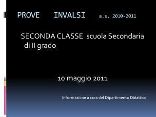 PROVE   INVALSI    a.s.  2010-2011
