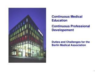 Duties and Challenges for the Berlin Medical Association