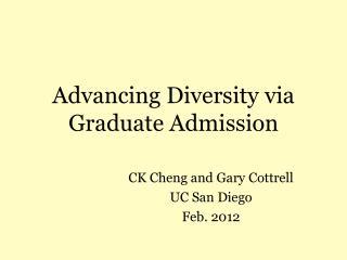 Advancing Diversity via Graduate Admission