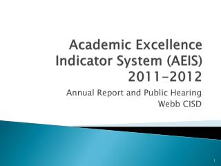 Academic Excellence Indicator System (AEIS) 2011-2012
