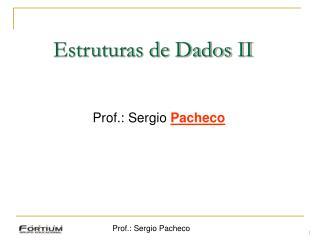 Prof.: Sergio Pacheco