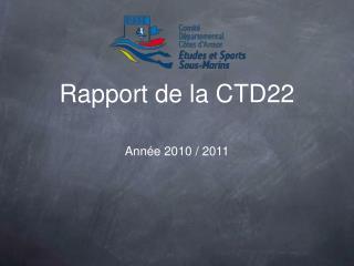 Rapport de la CTD22