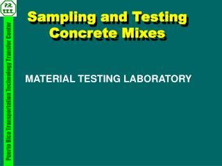 Sampling and Testing Concrete Mixes