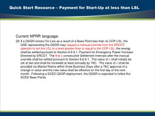 Quick Start Resource – Payment for Start-Up at less than LSL