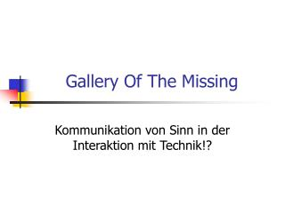 Gallery Of The Missing