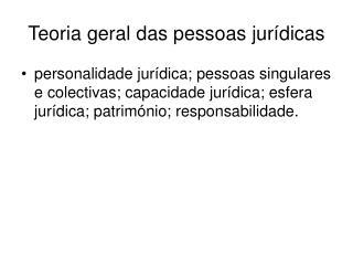 Teoria geral das pessoas jurídicas