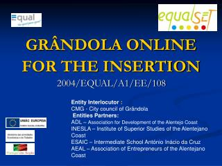 GR�NDOLA ONLINE FOR THE INSERTION