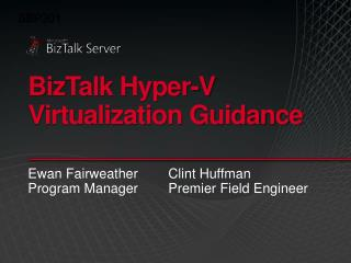BizTalk Hyper-V Virtualization Guidance