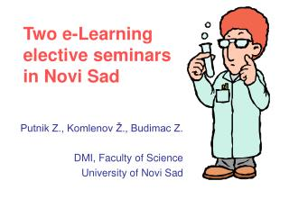 Two e-Learning elective seminars in Novi Sad