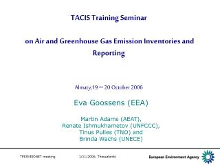 TACIS Training Seminar  on Air and Greenhouse Gas Emission Inventories and Reporting