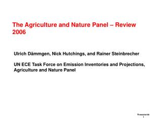 The Agriculture and Nature Panel – Review 2006