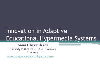 Innovation in Adaptive Educational Hypermedia Systems