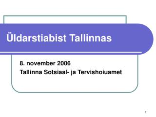 Üldarstiabist Tallinnas