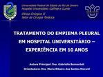 Universidade Federal do Estado do Rio de Janeiro Hospital Universit rio Gaffr e e Guinle   Cl nica Cir rgica II Setor de