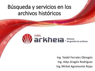 Búsqueda y servicios en los archivos históricos