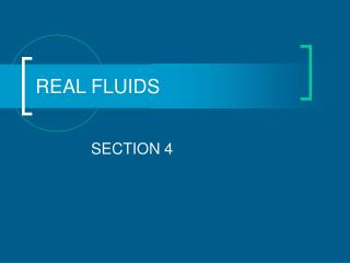 REAL FLUIDS