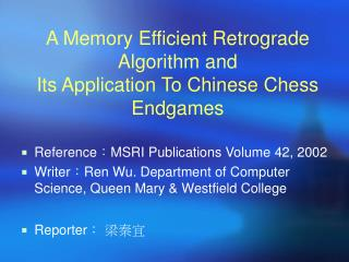 A Memory Efficient Retrograde Algorithm and Its Application To Chinese Chess Endgames