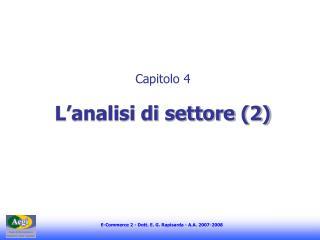 Capitolo 4 L'analisi di settore (2)