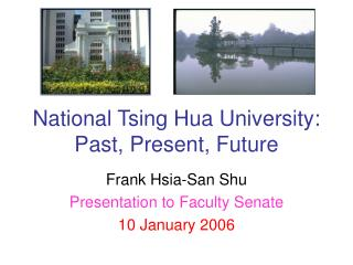 National Tsing Hua University: Past, Present, Future