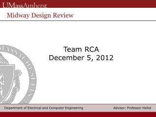 Team RCA December 5,  2012