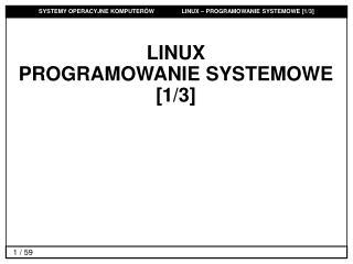 LINUX  PROGRAMOWANIE SYSTEMOWE [1/3]