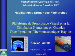 Plateforme de Prototypage Virtuel pour la Simulation Num rique en Grandes Transformations Thermom caniques Rapides