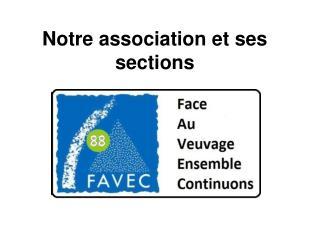 Notre association et ses sections