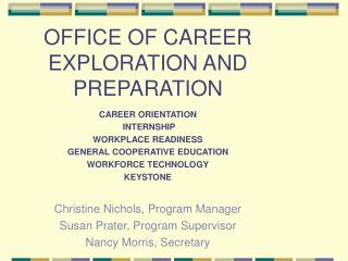 OFFICE OF CAREER EXPLORATION AND PREPARATION