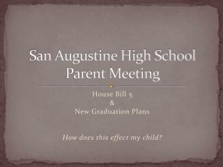 San Augustine High School Parent Meeting