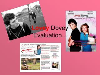 ' Lovey  Dovey'        Evaluation…