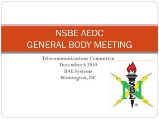 NSBE AEDC  GENERAL BODY MEETING