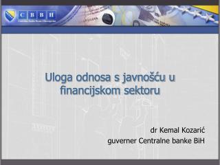 Uloga odnosa s javnošću u financijskom sektoru