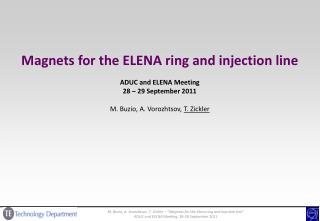 Magnets for the ELENA ring and injection line ADUC and ELENA Meeting 28 – 29 September 2011