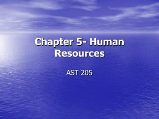 Chapter 5- Human Resources