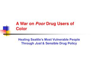 A War on  Poor  Drug Users of Color