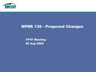 NPRR 139 - Proposed Changes