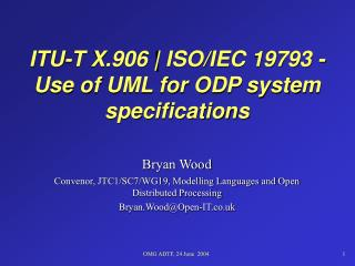 ITU-T X.906 | ISO/IEC 19793 -  Use of UML for ODP system specifications