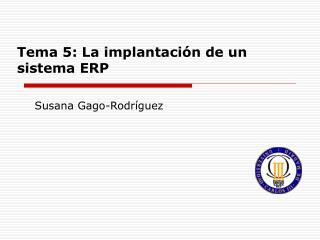 Tema 5: La implantación de un sistema ERP