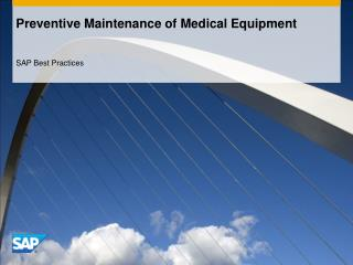 Preventive Maintenance of Medical Equipment
