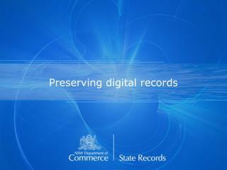 Preserving digital records